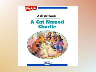 Ljudbok Ask Arizona: A Cat Named Charlie: Read with Highlights