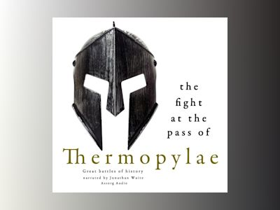 Ljudbok The Fight at the Pass of Thermopylae: Great Battles of History