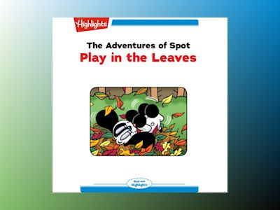Ljudbok The Adventures of Spot: Play in the Leaves: Read with Highlights