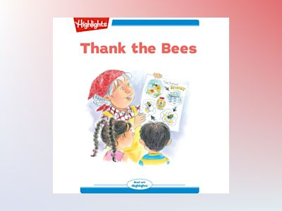 Ljudbok Thank the Bees: Read with Highlights