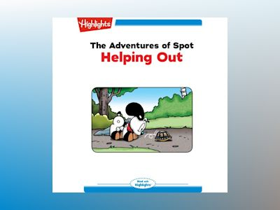 Ljudbok The Adventures of Spot: Helping Out: Read with Highlights