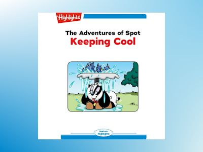 Ljudbok The Adventures of Spot: Keeping Cool: Read with Highlights