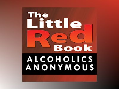 Ljudboken Little Red Book: Alcoholics Anonymous