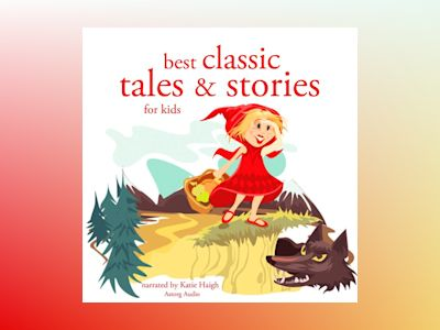 Ljudbok Best Classic Tales and Stories for Kids