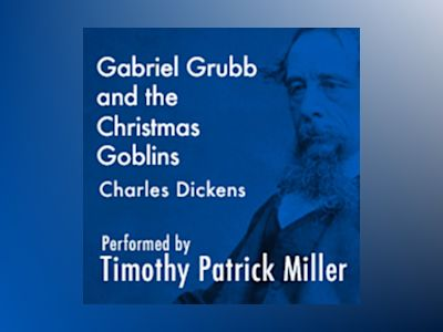 Ljudboken Gabriel Grubb and the Christmas Goblins
