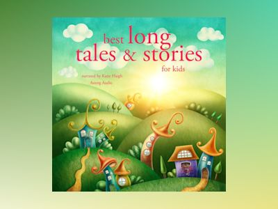Ljudbok Best Long Tales and Stories for Kids