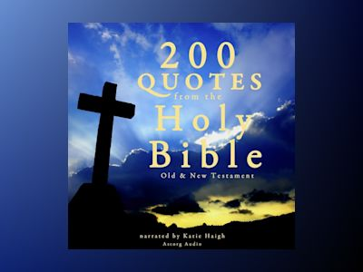 Ljudbok 200 Quotes from the Holy Bible: Old & New Testament