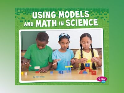 Ljudbok Using Models and Math in Science