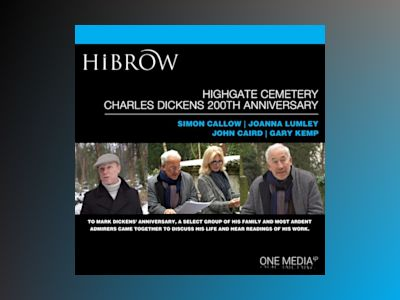 Ljudbok HiBrow: Highgate Cemetery Charles Dickens 200th Anniversary