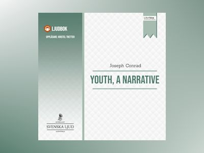 Ljudbok Youth, A Narrative