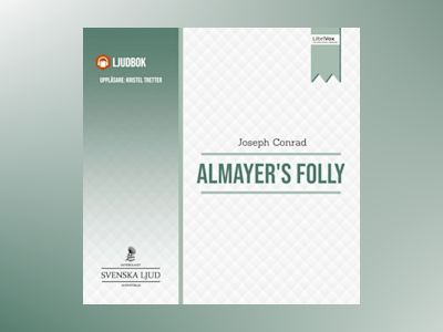 Ljudbok Almayer's Folly