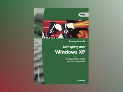 Kom igång med Windows XP av Tommy Lundahl