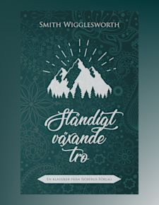 Smith Wigglesworth författare bild