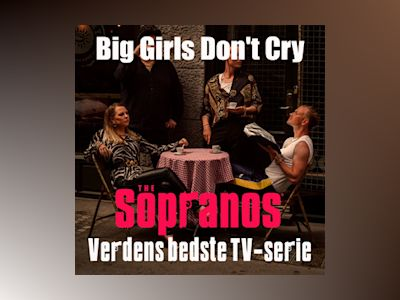 S02E05: Big Girls Don't Cry