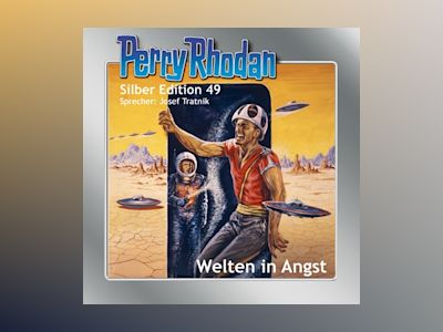 Perry Rhodan Silber Edition 49: Welten in Angst
