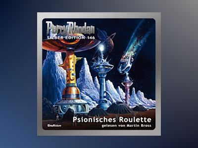 Perry Rhodan Silber Edition 146: Psionisches Roulette