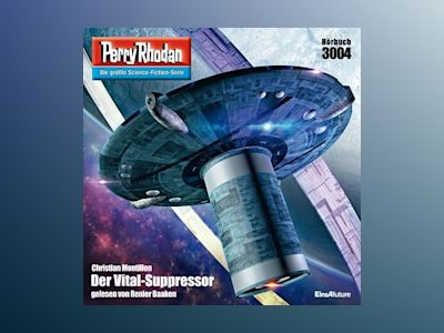 Perry Rhodan 3004: Der Vital-Suppressor