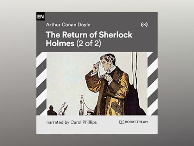 Audio book The Return of Sherlock Holmes (2 of 2) - Arthur Conan Doyle