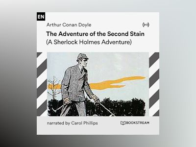 Audio book The Adventure of the Second Stain - Arthur Conan Doyle