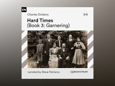 Hard Times (Book 3: Garnering)