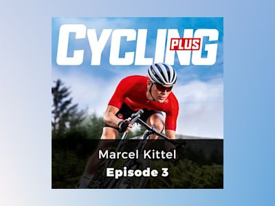 Marcel Kittel: Cycling Series, Episode 3