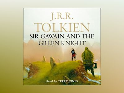 Audio book Sir Gawain and the Green Knight - Unknown Author
