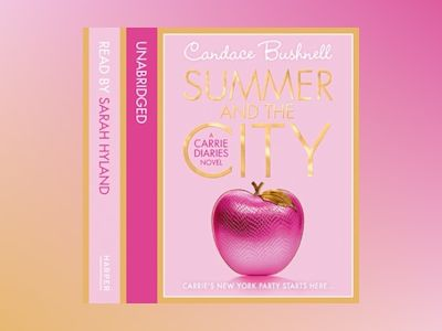 Audio book Summer and the City - Candace Bushnell