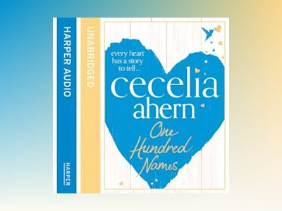 Audio book One Hundred Names - Cecelia Ahern