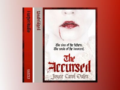 Audio book The Accursed - Joyce Carol Oates