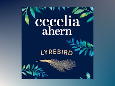 Audio book Lyrebird - Cecelia Ahern