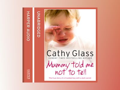 Audio book Mummy Told Me Not to Tell - Cathy Glass