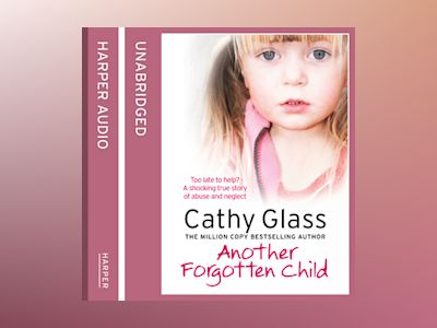 Audio book Another Forgotten Child - Cathy Glass