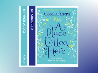 Audio book A Place Called Here - Cecelia Ahern