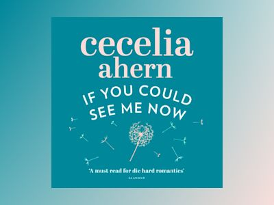 Audio book If You Could See Me Now - Cecelia Ahern