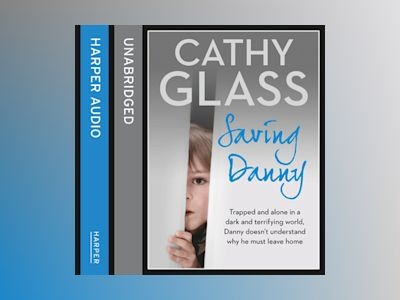 Audio book Saving Danny - Cathy Glass