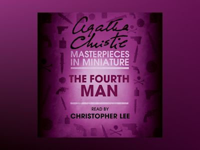Audio book The Fourth Man: An Agatha Christie Short Story - Agatha Christie