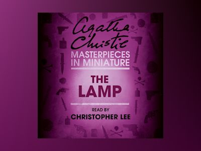 Audio book The Lamp: An Agatha Christie Short Story - Agatha Christie