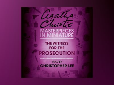 Audio book The Witness for the Prosecution: An Agatha Christie Short Story - Agatha Christie