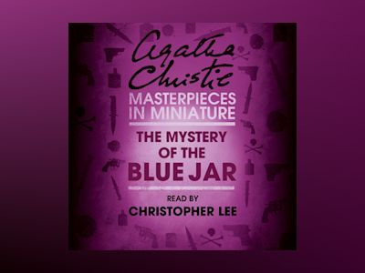 Audio book The Mystery of the Blue Jar: An Agatha Christie Short Story - Agatha Christie