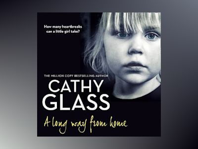 Audio book A Long Way from Home - Cathy Glass