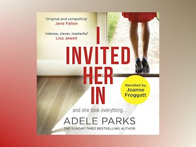 Audio book I Invited Her In - Adele Parks