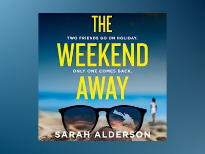 Audio book The Weekend Away z Sarah Alderson