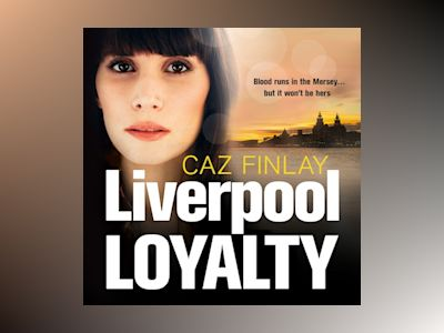 Audio book Liverpool Loyalty of Caz Finlay