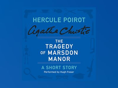 Livre audio The Tragedy of Marsdon Manor - Agatha Christie