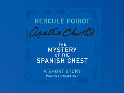 Livre audio The Mystery of the Spanish Chest - Agatha Christie