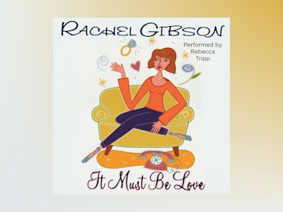 Áudio-livro It Must Be Love - Rachel Gibson