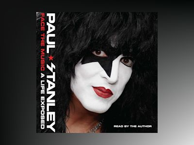 Audio book Face the Music - Paul Stanley