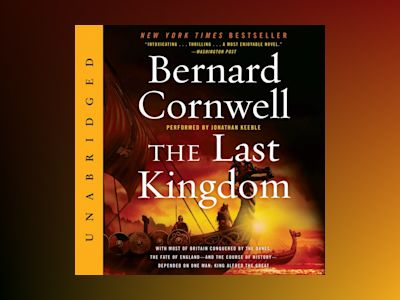 The Last Kingdom (Unabridged)