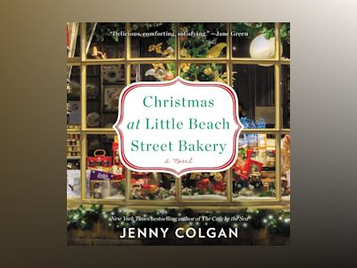 Audio book Christmas at Little Beach Street Bakery: A Novel - Jenny Colgan