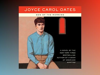 Audio book Son of the Morning - Joyce Carol Oates
